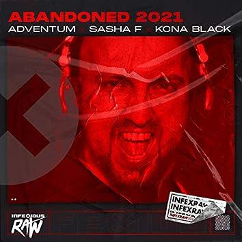 Abandoned 2021