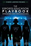 The Esports Education Playbook: ...