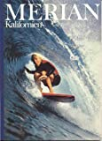 Merian Kalifornien / Dezember 1981