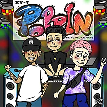 Poppin (feat. LOWA & TAIMATS)