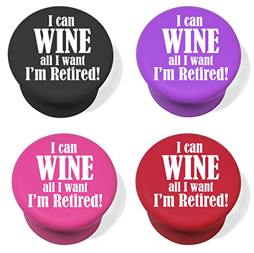 Silicone Wine and Beverage Bottle Stopper Set of 4 Funny I Can Wine All I Want I'm Retired (Multi)