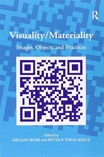 Visuality/Materiality: Images, Objects and Practices