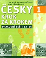 New Czech Step by Step 1: Workbook 2 - lessons 13-24 2017