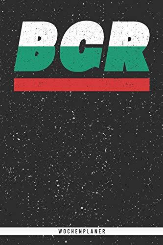 BGR: Bulgarien Wochenplaner mit 106 Seiten in weiß. Organizer auch als Terminkalender, Kalender oder Planer mit der bulgarischen Flagge verwendbar
