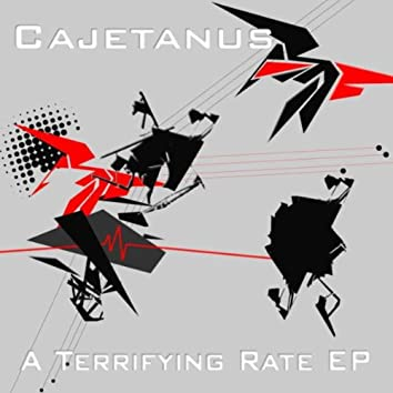 A Terrifying Rate Ep