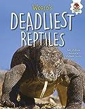 World's Deadliest Reptiles (Extreme Reptiles) (English Editi