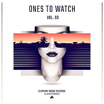 Ones to WatchVOL.3