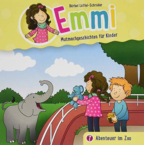 Emmi - Abenteuer im Zoo (7): Mutmachgeschichten für Kinder (Emmi - Mutmachgeschichten für Kinder (7), Band 7)