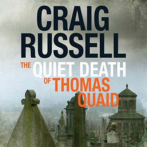 The Quiet Death of Thomas Quaid audiobook cover art