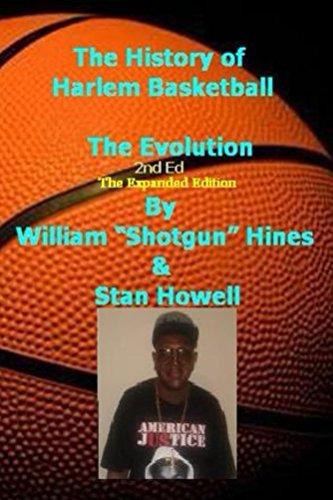 History Of Harlem Basketball - the Evolution (English Edition)