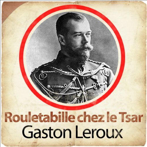 Rouletabille chez le Tsar  By  cover art