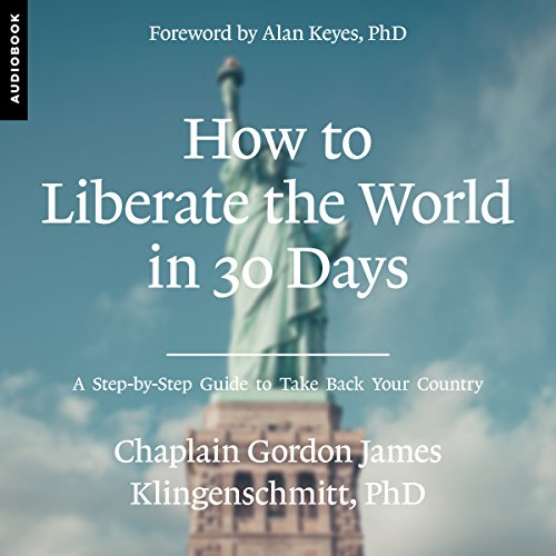 How to Liberate the World in 30 Days audiobook cover art