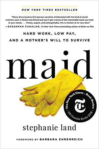 Image of Maid: Hard Work, Low Pay, and a Mother's Will to Survive
