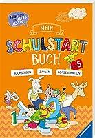 Mein Schulstart-Buch: Hier kann ich alles allein! Buchstaben / Zahlen / Konzentration