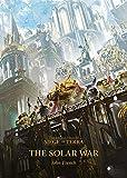 The Solar War (1) (The Horus Heresy: Siege of Terra)