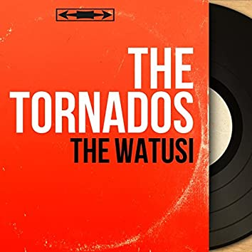 The Watusi (feat. The Merry Melody Singers) [Mono Version]