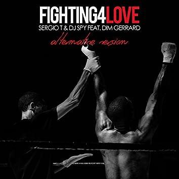 Fighting 4 Love (Alternative Version)