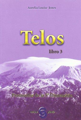 Telos III - protocolos de la quinta dimension