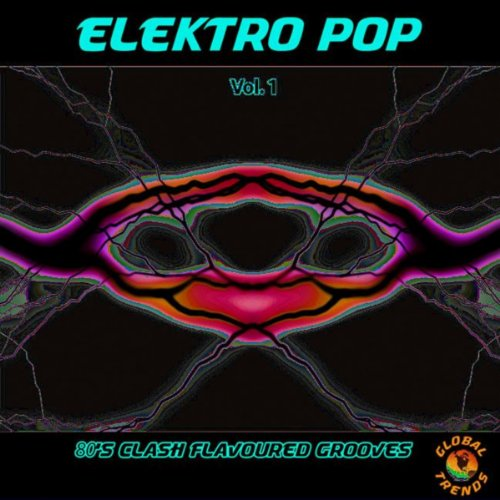 Elektro Pop Vol. 1 - 80'S Clash Flavoured Grooves