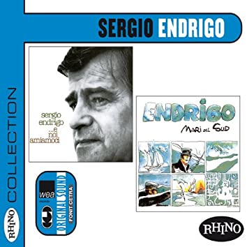 Collection: Sergio Endrigo [E noi amiamoci & Mari del Sud]