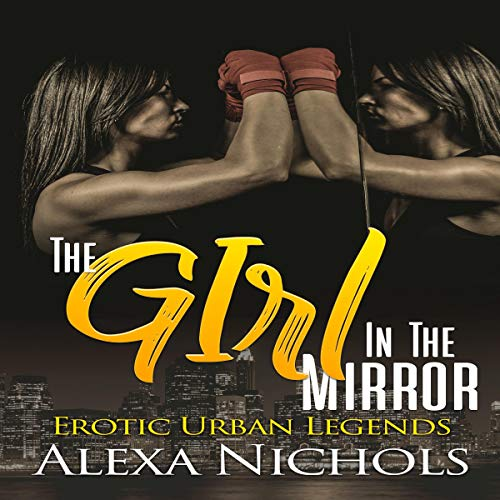 The Girl in the Mirror (A Girl Fight Story) cover art