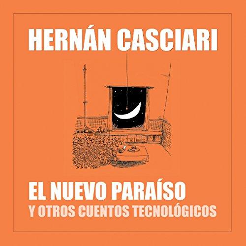 El nuevo paraíso y otros cuentos tecnológicos audiobook cover art