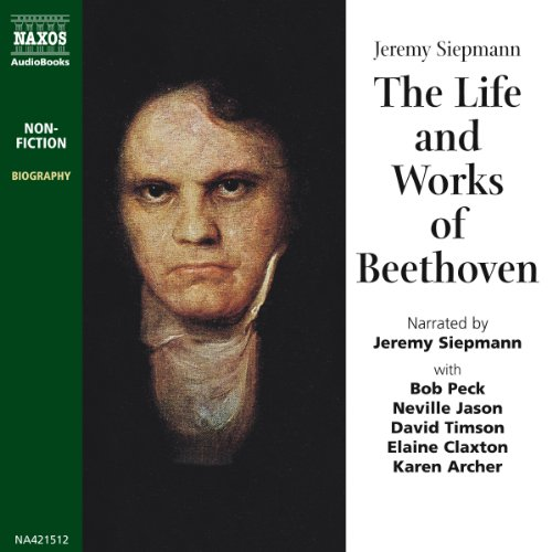 The Life and Works of Beethoven audiobook cover art