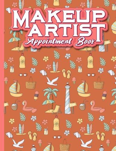 Makeup Artist Appointment Book: 4 Columns Appointment Organizer, Client Appointment Book, Scheduling Appointment Calendar, Cute Beach Cover: 54