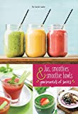 Jus, smoothies et smoothie bowls
