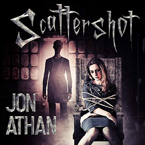Scattershot Audiobook By Jon Athan cover art