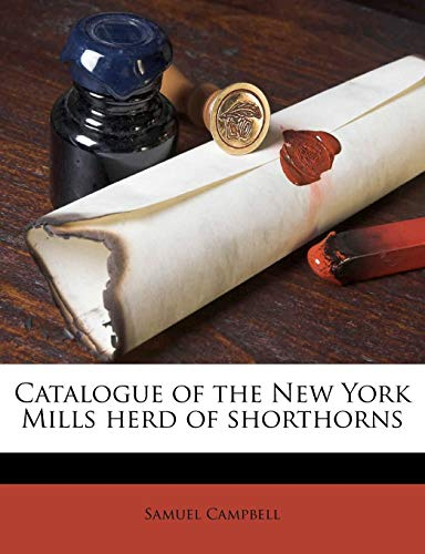 Catalogue of the New York Mills Herd of Shorthorns