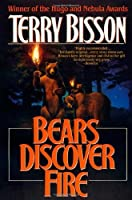 Bears Discover Fire and Other Stories by Terry Bisson(1994-11-15)