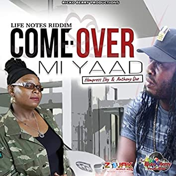 Come Over Mi Yaad (feat. Hempress Iley)