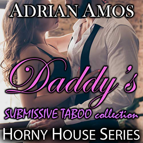 Daddy's Submissive Taboo Collection audiobook cover art