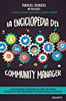 La enciclopedia del community manager par Moreno Molina