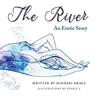 The River: An erotic story
