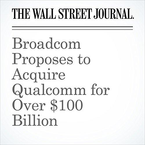 Broadcom Proposes to Acquire Qualcomm for Over $100 Billion copertina