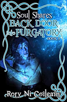 Back Door Into Purgatory (SoulShares Series Book 9) by [Rory  Ni Coileain]