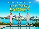Luxe Listings Sydney - Season 1