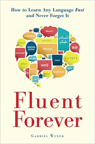 Compare Textbook Prices for Fluent Forever: How to Learn Any Language Fast and Never Forget It  ISBN 9780385348119 by Wyner, Gabriel
