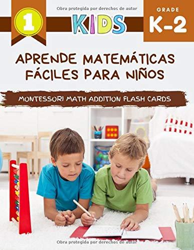 Aprende matemáticas fáciles para niños Montessori Math Addition Flash Cards: Mi primer gran libro de matemáticas con imágenes hasta 10. Juegos de cartas divertidos para jardín de infantes y grado 1,2