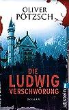 Die Ludwig-Verschwörung (0): Historischer Triller