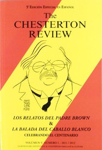 The Chesterton review en español: Los relatos del Padre Brown & La balada del caballo blanco