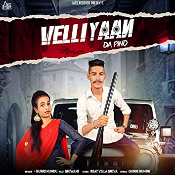 Velliyaan da Pind (feat. Shiwani)