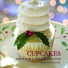 Cupcakes 7 x 7 Mini Wall Calendar 2020: 16 Month Calendar