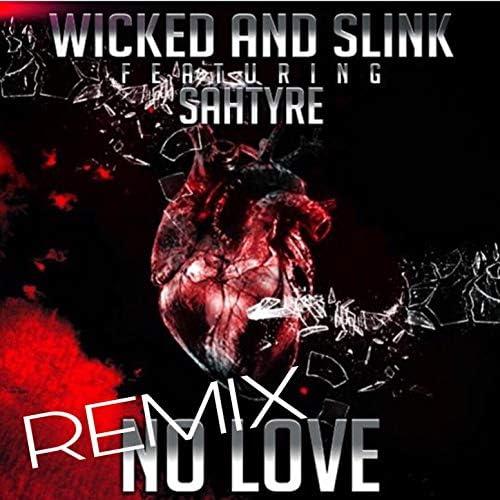 Wicked & Slink feat. Sahtyre