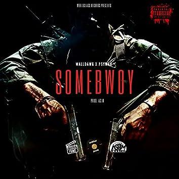 Some Bwoy (feat. WallDawg & Psymon)