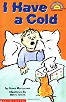 I Have a Cold (HELLO READER SCIENCE LEVEL 1)