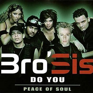 Do You / Peace of Soul