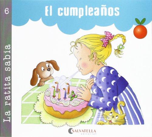 La ratita sabia 6 (palo y cursiva): El cumpleaños (La ratita sabia(palo y curs.))